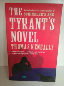托马斯·肯尼利 Thomas Keneally : The Tyrants Novel (澳大利亚) 英文原版书