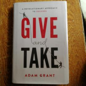 Give and Take:A Revolutionary Approach to Success