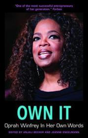 Own It: Oprah Winfrey In Her Own Words (in Their Own Words)