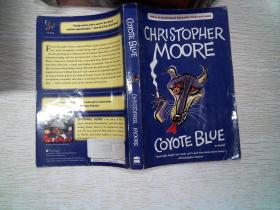 COYOTE BLUE CHRISTOPHER MOORE