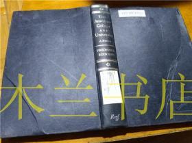 原版英法德意等外文书 THE  AMERICAN College AND University A HISTORY Marta and Lisa 1962年 大32开硬精装
