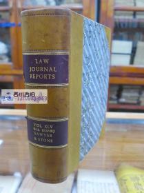 1879年 牛皮精装 英文古董书 大型法学文献 法律期刊判例汇编 LAW JOURNAL REPORTS VOL·XLV (N.S·XXXVIII) SAWYER & STONE
