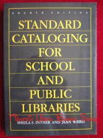 Standard Cataloging for School and Public Libraries(Fourth Edition)学校和公共图书馆的标准编目(第4版 英语原版 平装本)