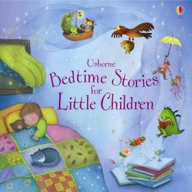 Usborne Bedtime Stories for Little Children儿童睡前故事书(精装绘本)(3-6岁)