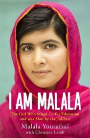 I Am Malala: The Girl Who Stood Up for Education and Was Shot by the Taliban[马拉拉]