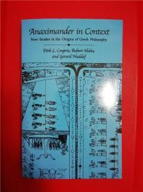 Anaximander in Context: New Studies in the Origins of Greek Philosophy (历史情境中的阿那克西曼德:希腊哲学起源之新研究)研究文集