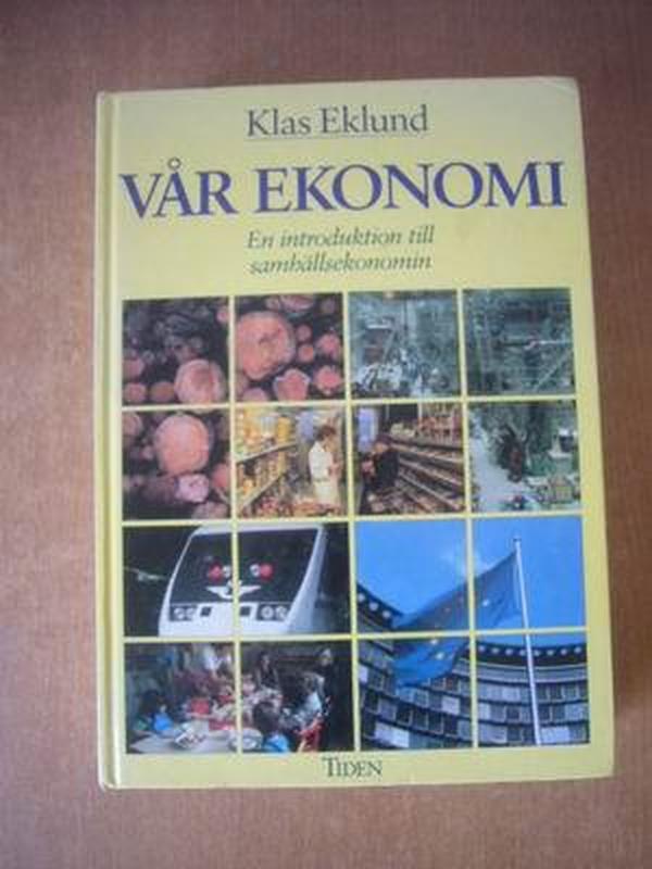 Vår ekonomi : en introduktion till samhällsekonomi  我们的经济:经济学导论
