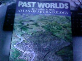 Past Worlds Atlas of Archaeology 考古地图集