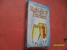 Robert B. Parker    NOW &  THEN(现在未来)