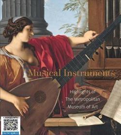 【包邮】Musical Instruments: Highlights of The Metropolitan Museum of Art 2015年精装