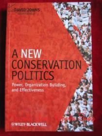 A New Conservation Politics: Power, Organization Building and Effectiveness(英语原版 平装本)新的保护政治:权力、组织建设和有效性