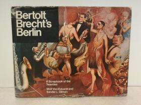 贝尔托·布莱希特的柏林:十九世纪二十年代的德国影像 Bertolt Brechts Berlin:A Scrapbook of the Twenties (德国)英文原版书