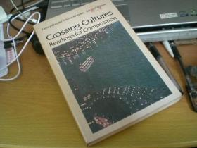 Crossing Cultures Readings For Composition(跨文化写作阅读)英文原版