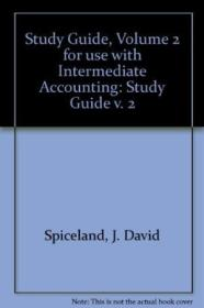 Study Guide  Volume 2 For Use With Intermediate Accounting