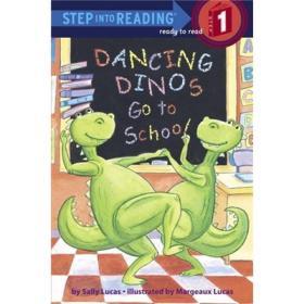 Dancing Dinos Go to School[跳舞恐龙上学记]