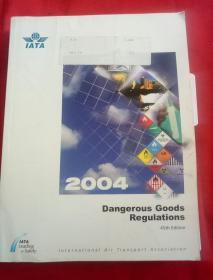 DANGEROUS GOODS REGULATIONS 45th edition 2004