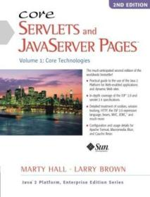 Core Servlets And Javaserver Pages: Core Technologies  Vol. 1 (2nd Edition)