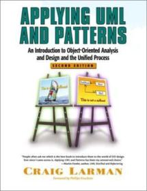 Applying Uml And Patterns: An Introduction To Object-oriented Analysis And Design And The Unified Pr