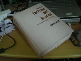 THE PRESS AND AMERICA (美国与新闻界) 精装, 英文原版