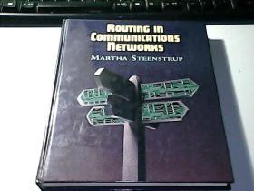 ROUTING IN COMMUNICATIONS NETWORKS: 通信网络中的路由选择(12开 精装英文原版)
