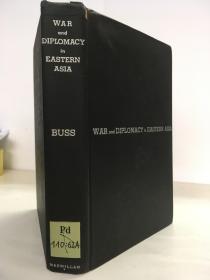 1941年一版一印 / war and diplomacy in eastern asia 东亚战争与外交