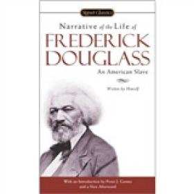 Narrative of the Life of Frederick Douglass  一个美国黑奴的自传 英文原版