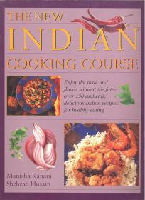 英文原版书 The new Indian cooking course: Enjoy the taste and flavor without the fat - over 150 authentic, delicious Indian recipes for healthy eating Paperback – 1999 by Manisha Kanani  (Author)