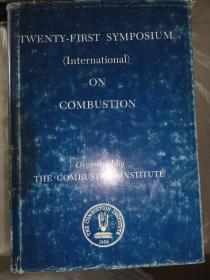 TWENTY-FIRST SYMPOSIUM(International)ON COMBUSTION 国际燃烧第二十一届学术研讨会