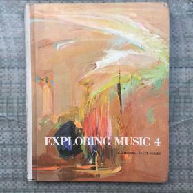 EXPLORING MUSIC 4  外文原版 精装