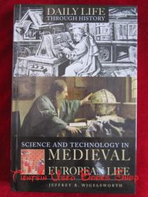 Science and Technology in Medieval European Life(英语原版 精装本)中世纪欧洲生活中的科学技术