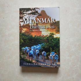 MYANMAR Burma in StyIe