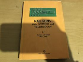 RAILGUNS; THEIR SCIENCE AND TECHNOLOGY[EML BOOK 2] 轨道炮;他们的科学和技术 原版书