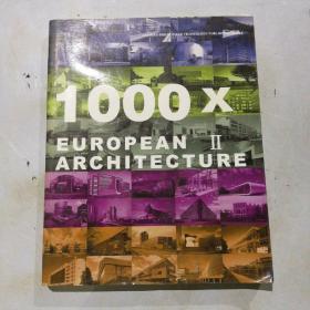 1000X  EUROPEAN ARCHITECTURE   ll