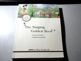 The Singing Golden Seed (歌唱的金色种子  英文原版)