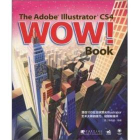 The Adobe Illustrator CS4 WOW!Book