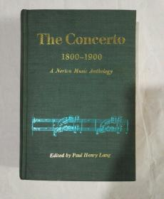 THE CONCERTO 1800-1900【英文版:十九世纪协奏曲选】布面精装