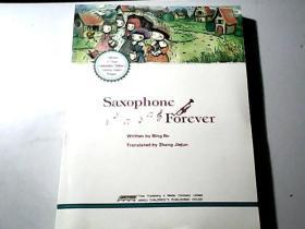 Saxophone Forever(永远的萨克斯风  英文原版)