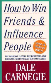 How to Win Friends and Influence People人性的弱点 英文原版
