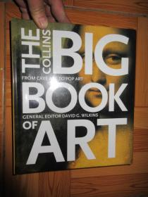 The Collins Big Book of Art: From Cave Art to Pop Art  (外文原版)  12开,硬精装,全新未开封