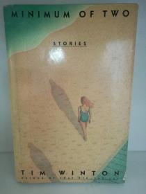 蒂姆·温顿 Tim Winton:Minimum of Two Stories (澳洲) 英文原版书