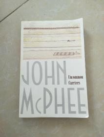 John McPhee Uncommon Carriers