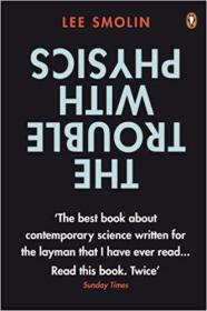 英文原版书 The Trouble with Physics: The Rise of String Theory, The Fall of a Science and What Comes Next by Lee Smolin  (Author)