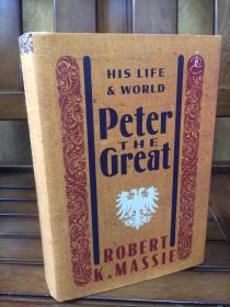 Peter the Great: his life and world - by Robert Massie 《彼得大帝传》Pulitzer获奖作品