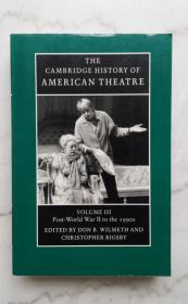 外文原版:THE CAMBRIDGE HISTORY OF AMERICAN THEATRE