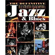 the definitive illustrated encyclopedia jazz blues