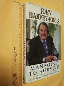英文原版 管理類 Managing to Survive by John Harvey-Jones