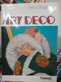 稀缺 绝版珍藏图书   英文原版  正版保证   encyclopedia   ART DECO    百科全书    艺术装饰风格