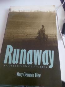 Mary Clearman Blew: Runaway