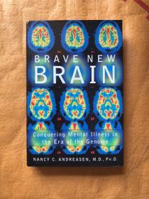 外文原版Brave New Brain: Conquering Mental Illness in the Era of the Genome 勇敢的新大脑:战胜基因组时代的精神疾病