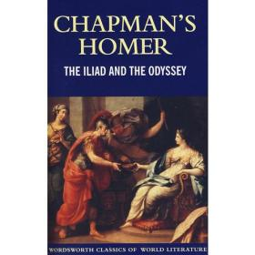 Chapmans Homer:The Iliad and The Odyssey